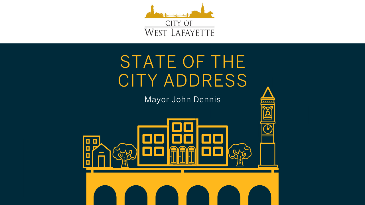 City of West Lafayette State of the City Address